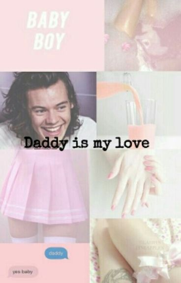 Daddy Is My Love (H.S)