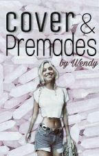 Cover & Premades By Wendy [Pause] by WendyMry