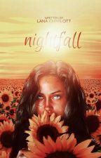 Nightfall by -authorlcj