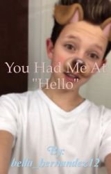 """You had me at """"hello"""" (J.S.) {COMPLETED} by bella_hernandez12"""