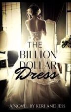 The Billion Dollar Dress by blue_skittles
