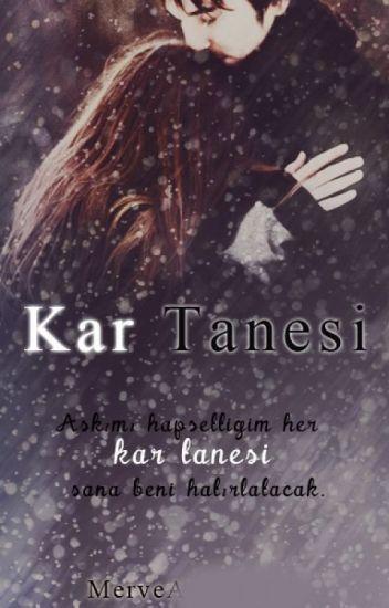Kar Tanesi (Katre-i Aşk #3)