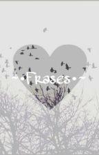 ~•Frases•~ by GetseZavala