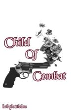 Child Of Combat // Larry AU  by BabyBottleLou