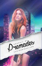PREMADES by ZahiraMikaelson