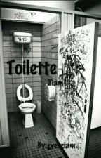 Toilette ||| ziam by eyesziam