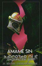 Amame Sin Importar Que (Noob X Smoke) by yourwhorstnightmare