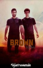 Brown Eyes ✩ Sterek by dylantruewannabe