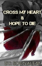 Cross My Heart by sounalem