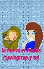 La Nueva El Fnafhs (springtrap Y Tu) by -Ammarionette-