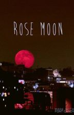 Rose Moon (Greek Mythology)  by nobutlikeyeah