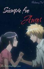 Siempre Fue Amor (Rubius y tu) 3ra Temporada by DemetriaJonasCyrus