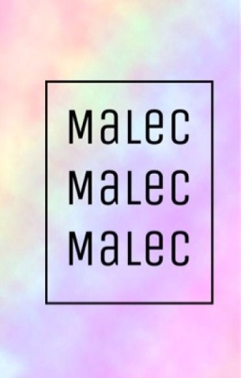 Malec // one shots