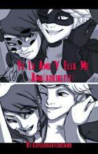 Yo La Amo Y Ella Me Ama(adrinette) by fuhoshilovers