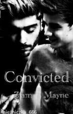 Convicted // Ziam Mayne by Ksiezniczka_666
