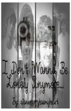 I Don't Wanna be Lonley Anymore...                 a Ziam and Larry fanfic by capsiclexbucky