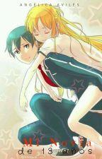 Mi Novia De 13 Años ~Saga Completa KiriAsu~ by DarkAngelSuicide404
