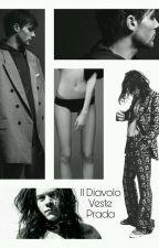 Il Diavolo Veste Prada || Larry Stylinson by hazzaxloulou