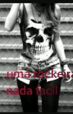 Uma Rockeira Nada Facíl! by lolaxaviertrajano