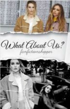What About Us? (JERRIE) PT/BR [Concluída] by zerriestalker