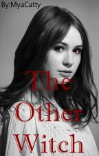 The Other Witch - Supernatural by DinahWinchester
