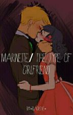 Marinette/ The Type Of Grilfriend by -Blackoxe-