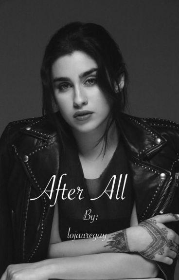 After All (Camren G!P)