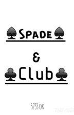Spade & Club by 5233ok
