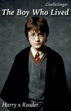 The Boy Who Lived (Harry Potter x Reader) by GiselleSinger
