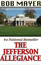 The Jefferson Allegiance by BobMayer