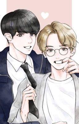 [Chuyển Ver / ChanBaek] [Hoàn]Phạt anh phải lòng em