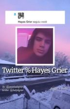 Twitter % Hayes Grier by aninhadogrier