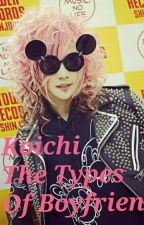 Koichi The Types Of Boyfriend  by MarianaRamos628