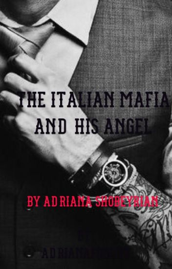 Italian Mafia And His Angel