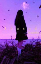 Abused || n.l by -sweetsuga