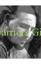 Warriors Girl by a_boogie_wit_da_