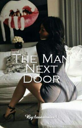 The Man Next Door by Lovestories3
