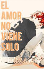 El amor no viene solo by lilleline