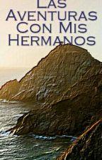 Mis Hermanos Y Yo ;) by ChoRusso