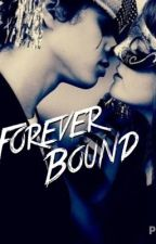 Forever bound by yasmine2700