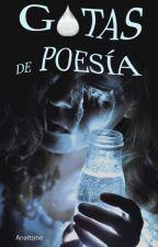 Gotas de Poesía by Anaitsme