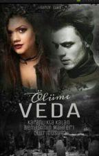 Ölüme Veda by _tembelkoala_