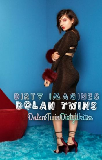 Dolan Twins Dirty Imagines