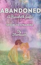Abandoned: a Percabeth Fanfic  by starness34