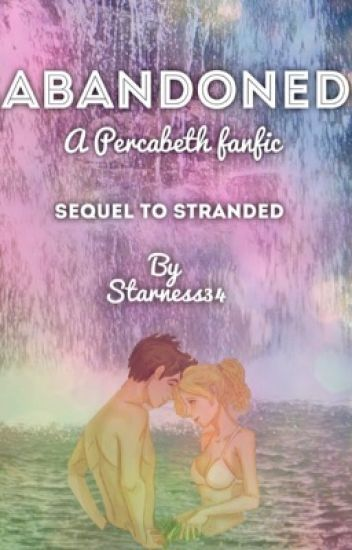 Abandoned: a Percabeth Fanfic