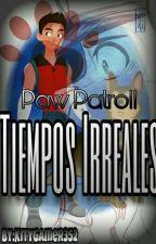 Paw Patroll : Esto Apenas Comienza  by KityGamer352