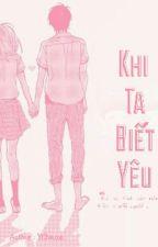 Khi Ta Biết Yêu - YCheonn by yhchnn