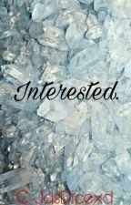 Interested. ; J.V. by JasDicexd