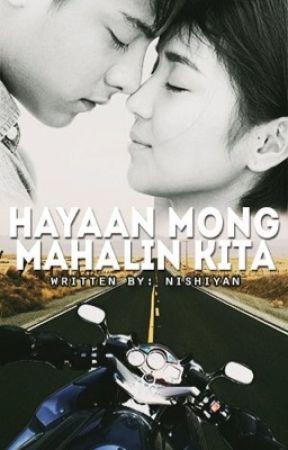 Hayaan Mong Mahalin Kita... (A KathNiel Fiction) by nishiyan