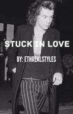 Stuck in Love by etherealmalik